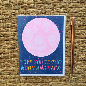 Greeting Card- Love you to the Moon