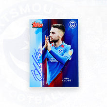 Load image into Gallery viewer, Ben Close 2019/20 Signed Topps Card