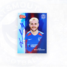 Load image into Gallery viewer, Jack Whatmough 2019/20 Signed Topps Card