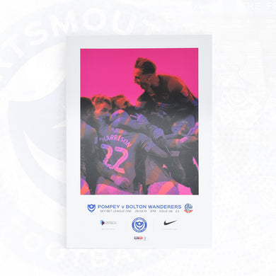 Portsmouth FC Match Day Programme Versus Bolton Wanderers 28/09/2019