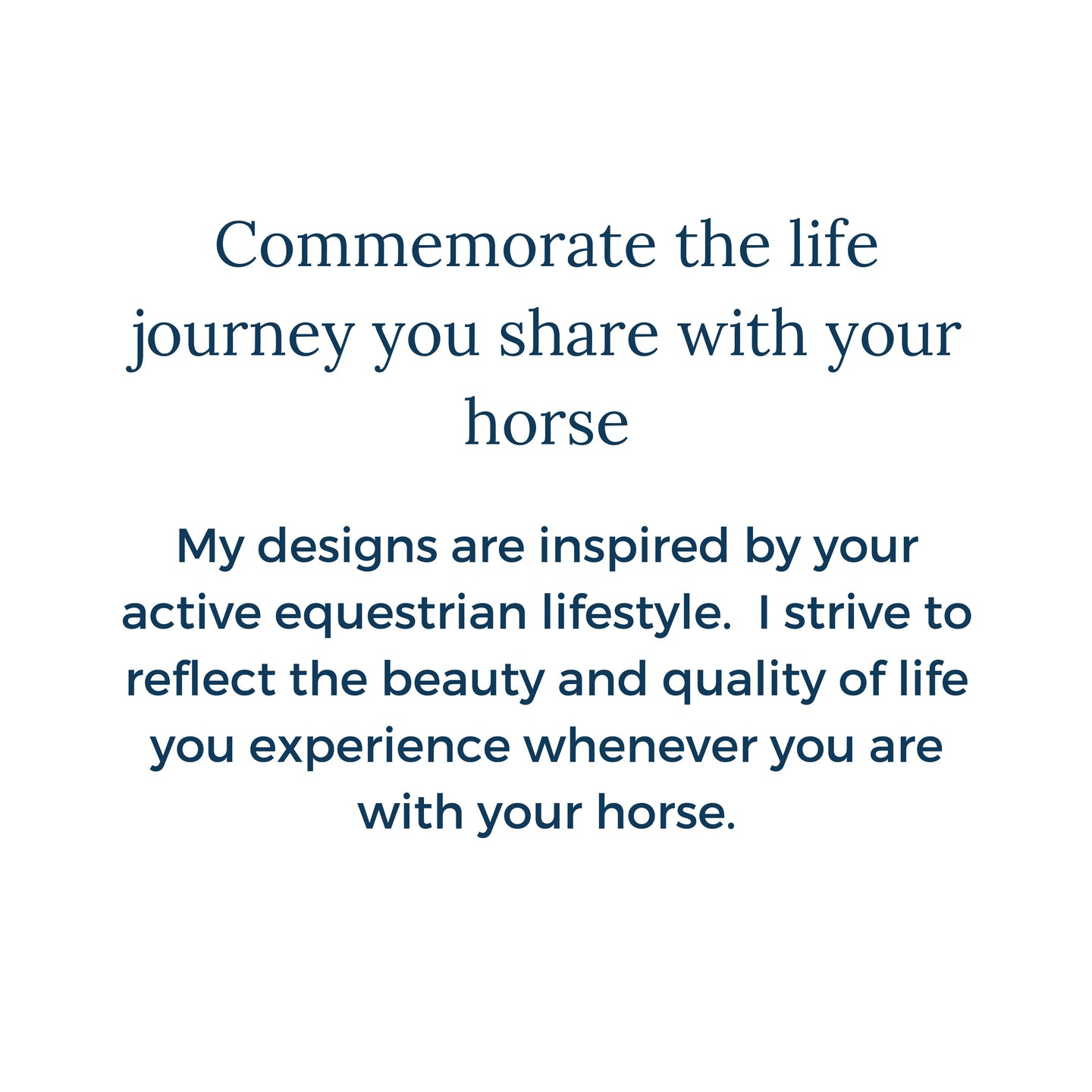 Commemorate the life journey you share with your horse