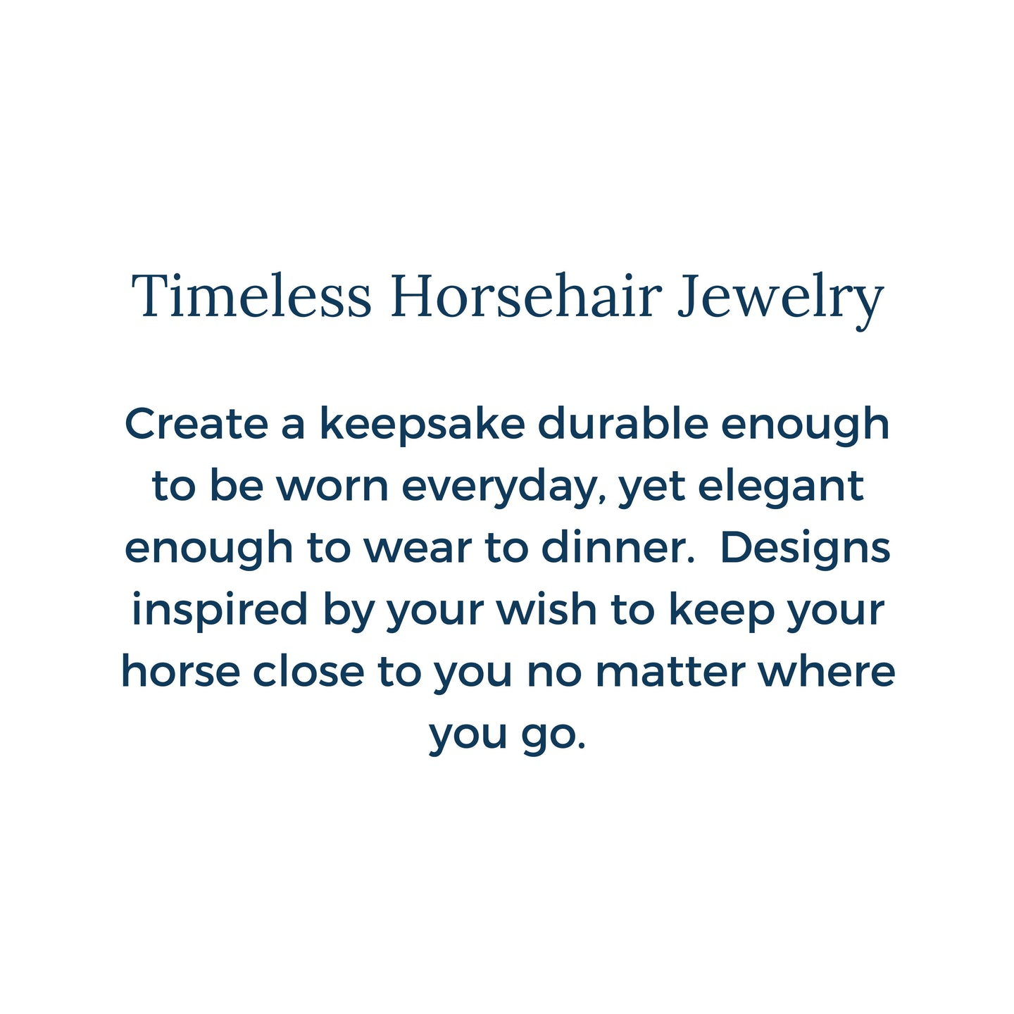 Timeless horsehair jewelry