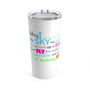 Looking Up! Tumbler 20oz