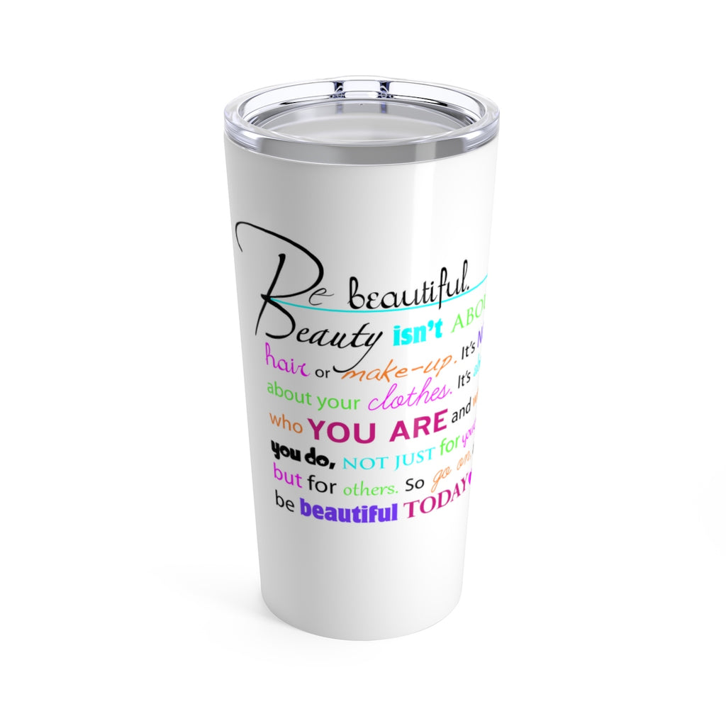 Beautiful Tumbler 20oz