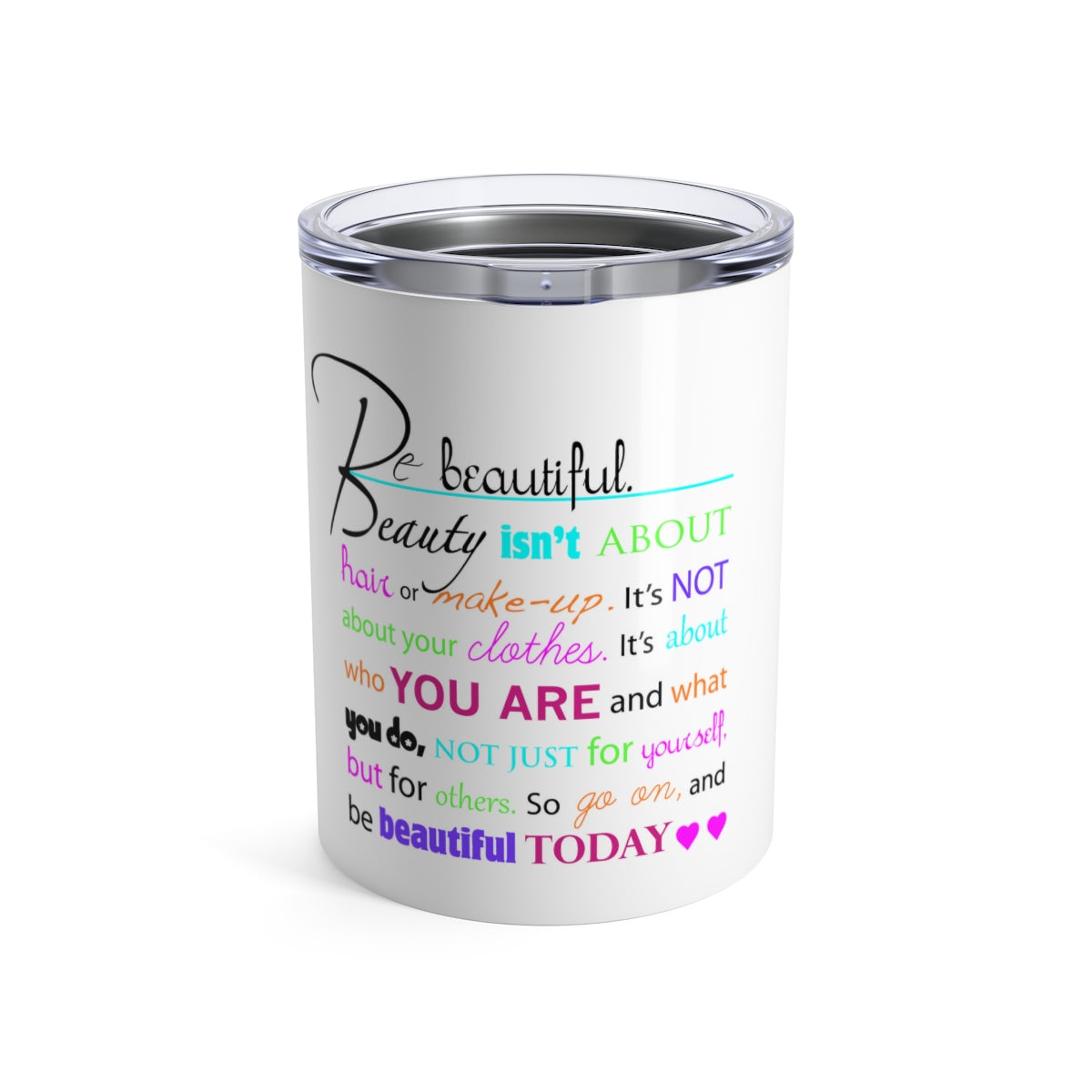 Beautiful Tumbler 10oz