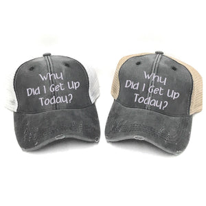 fun-trucker-hats - Why Did I Get Up Today? -
