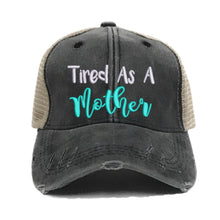 Load image into Gallery viewer, fun-trucker-hats - Tired As A Mother Hat -