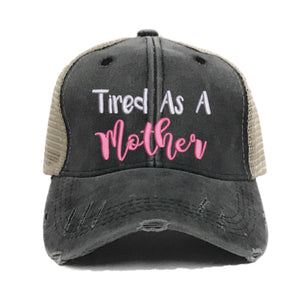 fun-trucker-hats - Tired As A Mother Hat -