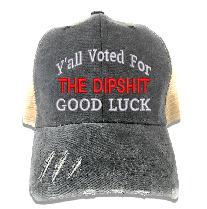 The Dipshit Good Luck Hat