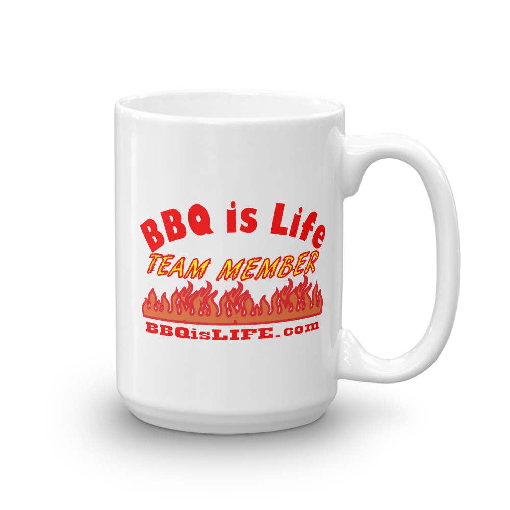 BBQ is Life Team Member 15oz Coffee Mug
