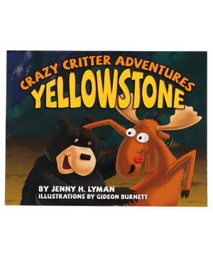 Crazy Critter Adventure Yellowstone Book