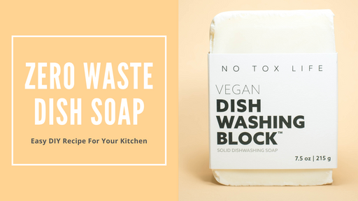 Zero Waste Dish Soap & Easy DIY Recipe For Your Kitchen