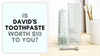 Is Davids Toothpaste Worth $10 To You?