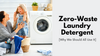 Zero Waste Laundry Detergent [Why We Should All Use It]