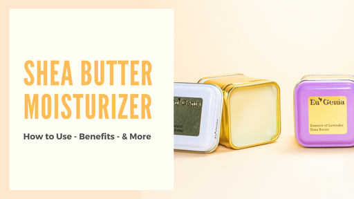 Shea Butter Moisturizer: How to Use, Benefits, and More