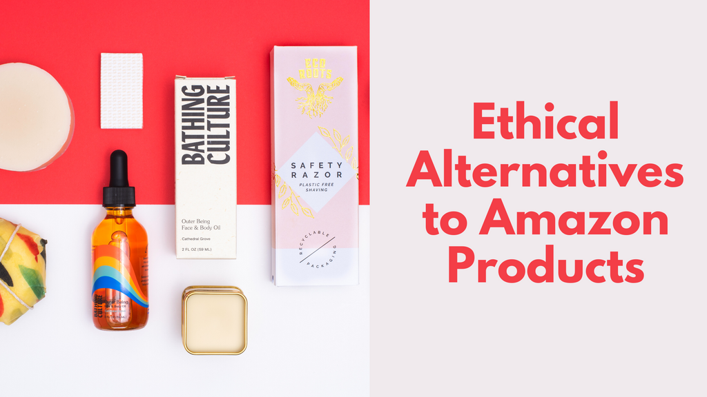 15+ Ethical Alternatives to Amazon Products