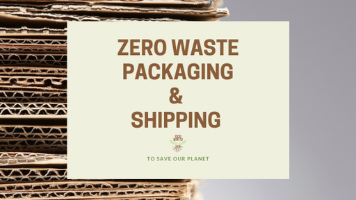 Zero Waste Packaging to Save Our Planet