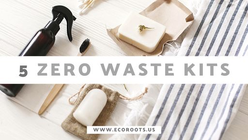 5 Zero Waste Kit to Overhaul Your Daily Routines