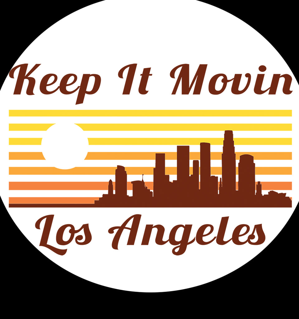 This is Keep it Movin LA.