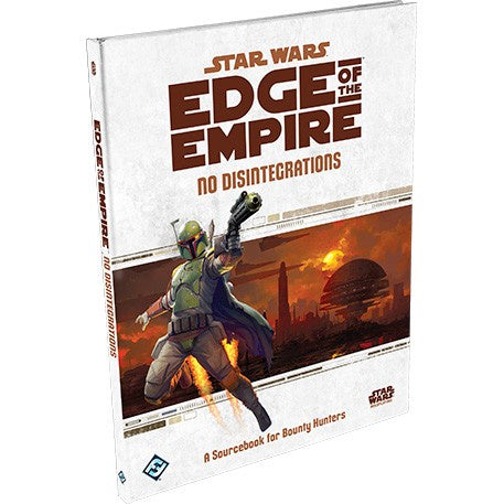 Star Wars: Edge of the Empire RPG - No Disintegrations Sourcebook - RPG SW