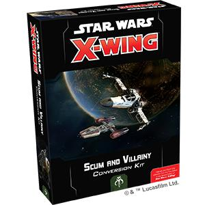 Scum and Villainy Conversion Kit - X-Wing 2E Expansion-RedQueen.mx