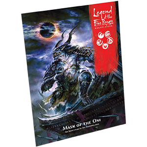 Legend of the Five Rings RPG: Mask of the Oni - Adventure-RedQueen.mx