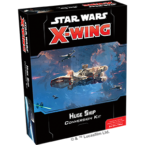Huge Ship - X-Wing 2E Conversion Kit - SW X-Wing