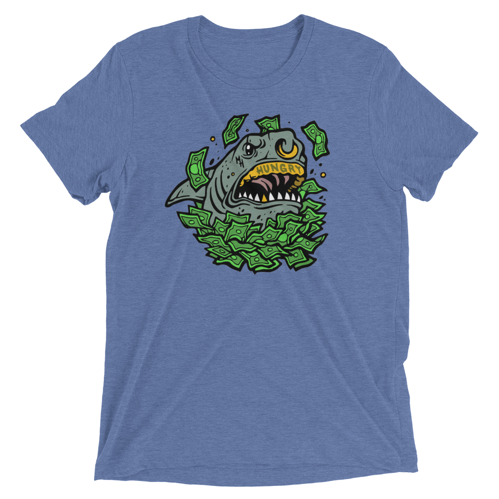 Money Hungry Street Sharks Triblend T-Shirt