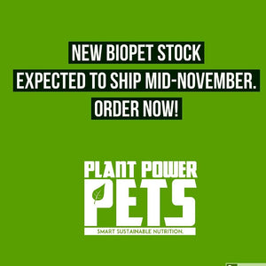 A fresh new batch of BIOPet Vegan is just around the corner