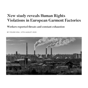 New study reveals Human Rights Violations in European Garment Factories