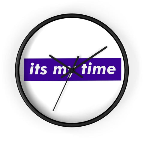 It's My Time Wall Clock - Kuratify - Hype Streetwear