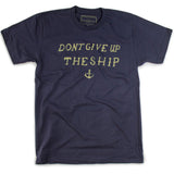 Don't Give Up The Ship - Declaration Clothing - 1