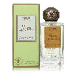 Vespri Aromatico Eau De Parfum Spray (Unisex) By Nobile 1942