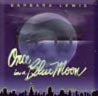 Once in a Blue Moon and Dolphin Dream - Barbara Lewis