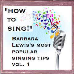 """How to Sing!"" Barbara Lewis answers the most popular questions about singing - Vol. 1"