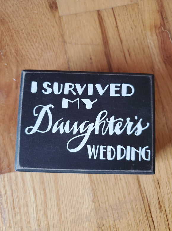 My Daughter's Wedding Sign
