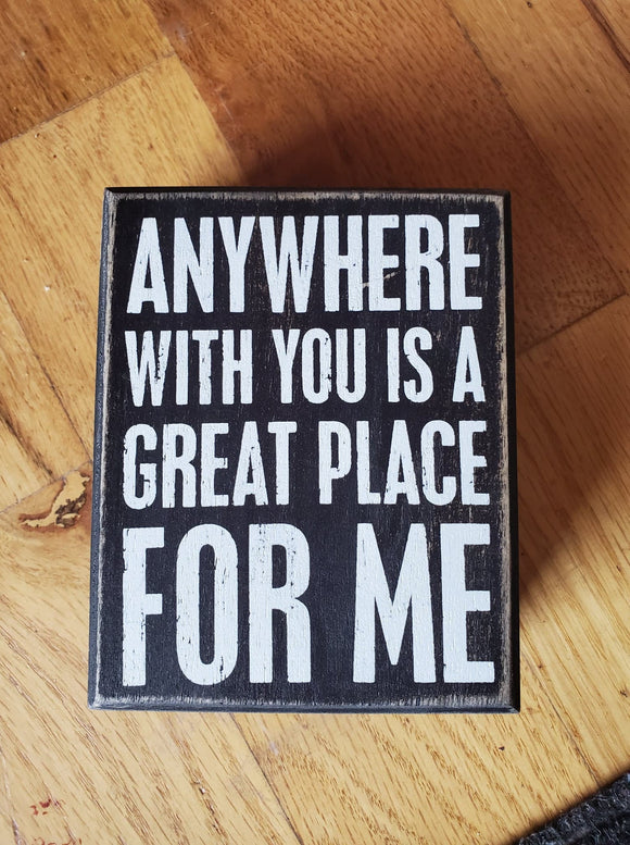 Anywhere With You Sign