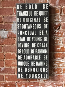 Be bold be thankful box sign
