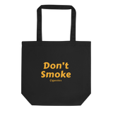 Don't Smoke Eco Tote Bag - Men's Clothing