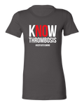 Know Thrombosis Ladies Tee - Grey
