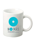 No More (Mas) Mug - 11oz