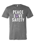 Peace Love Safety Unisex Tee