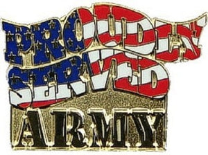Army Lapel Pin - Proudly Served Army