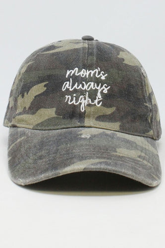 Mom's Always Right Cap