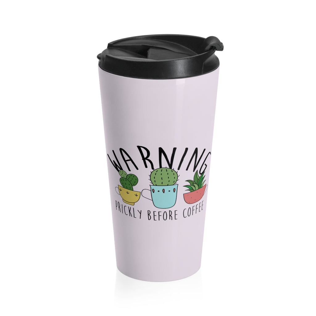 Warning: Prickly Before Coffee Kawaii Cactus Stainless Steel Travel Mug