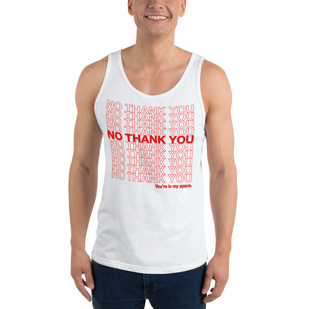No Thank You, You're In My Space Unisex Tank Top
