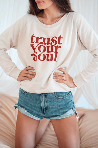 Mindful Muse Trust Your Soul Sweatshirt