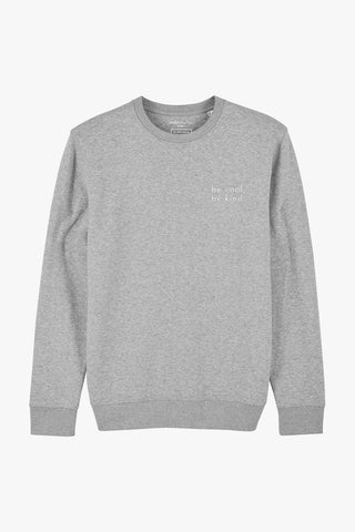 Mindful Muse BE COOL BE KIND Sweatshirt Heather Grey