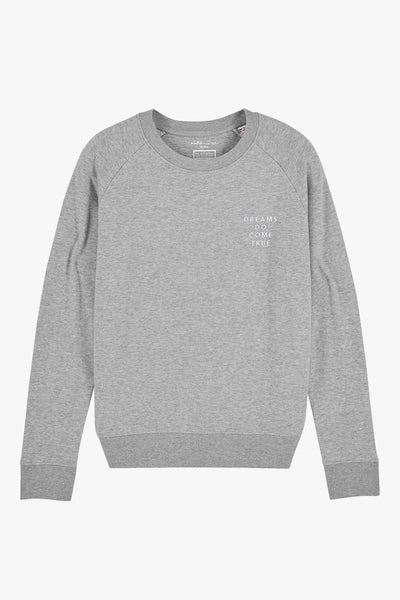 Mindful Muse DREAMS DO COME TRUE Sweatshirt Heather Grey