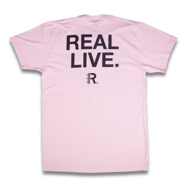 Real Live Tee | Pink